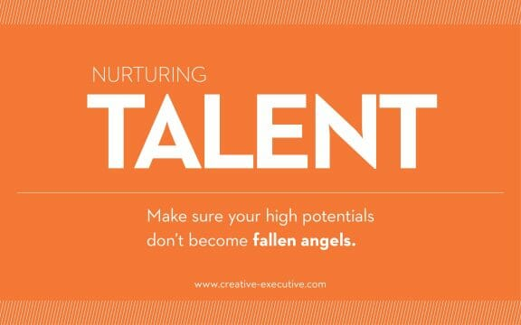 Nurturing Talent - Make sure your high potentials don't become fallen angels